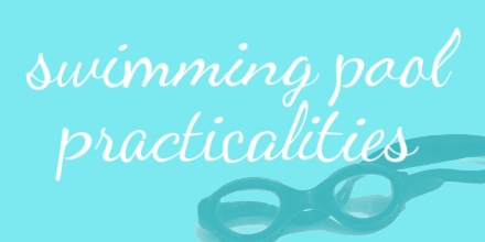 """Dark blue or grey goggles rest as if on the bottom of a swimming pool, with a turquoise blue background. Squiggly white cursive writing says """"swimming pool practicalities""""."""